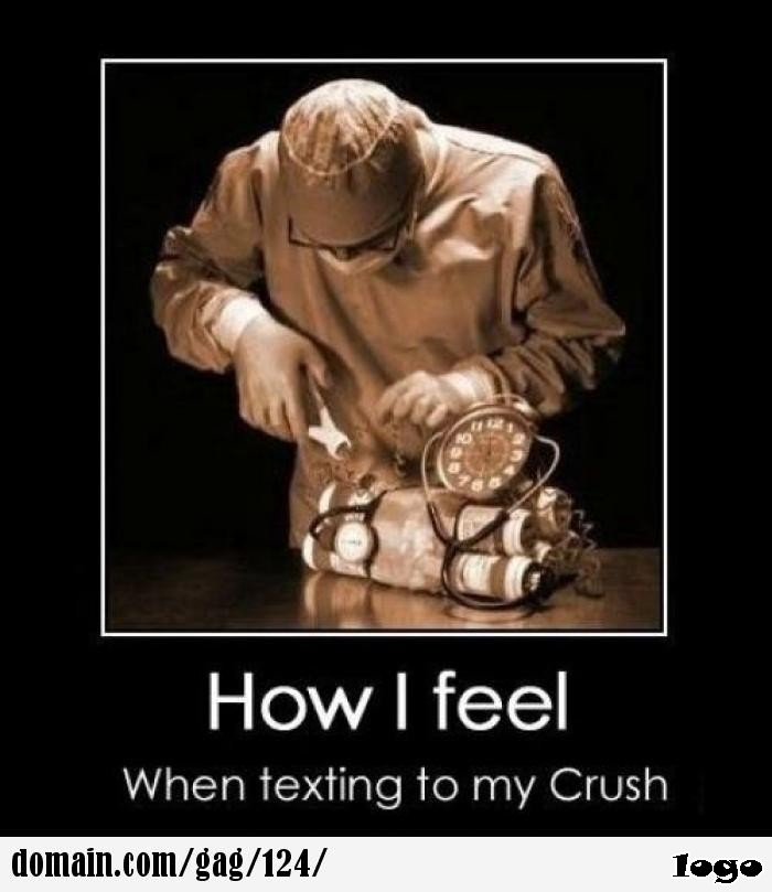 This's how I feel while texting my crush