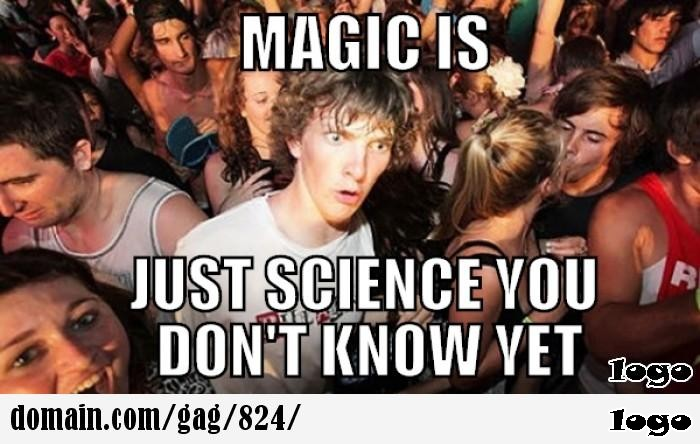 Is it magic or science?