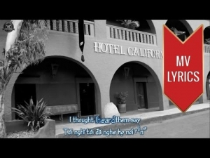 Hotel California | The Eagles | Lyrics [Kara + Vietsub HD]